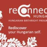 ReConnect Hungary is a unique cultural, educational and social immersion program for young adults of Hungarian heritage.  The program provides the gift of a peer-group heritage and cultural immersion trip to Hungary for Hungarian-North American young adults between the ages of 18 and 28 who want to strengthen their personal Hungarian identity through connection to the country, culture and heritage.