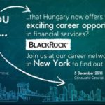 Invitation BlackRock, the world's largest asset management company - a recent US investor setting up its innovation and technology centre in Hungary - is featuring open positions at its Budapest office, looking for young professionals returning to their home country.