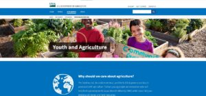 The U.S. Department of Agriculture joins the nation in celebrating National Ag Day, which highlights agriculture's crucial role in everyday life, and honors the farmers, foresters, scientists, producers and many others who contribute to America's bountiful harvest. As part of this effort, USDA is launching a new Youth and Agriculture website to connect young people and youth-serving organizations with Department-wide resources that engage, empower, and educate the next generation of agricultural leaders.